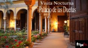 Palacio de las Dueñas Visita Nocturna @ Palacio de las Dueñas | Sevilla | Andalucía | España