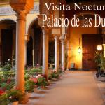 Palacio de las Dueñas Visita Nocturna